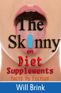 The Skinny on Diet Supplements!